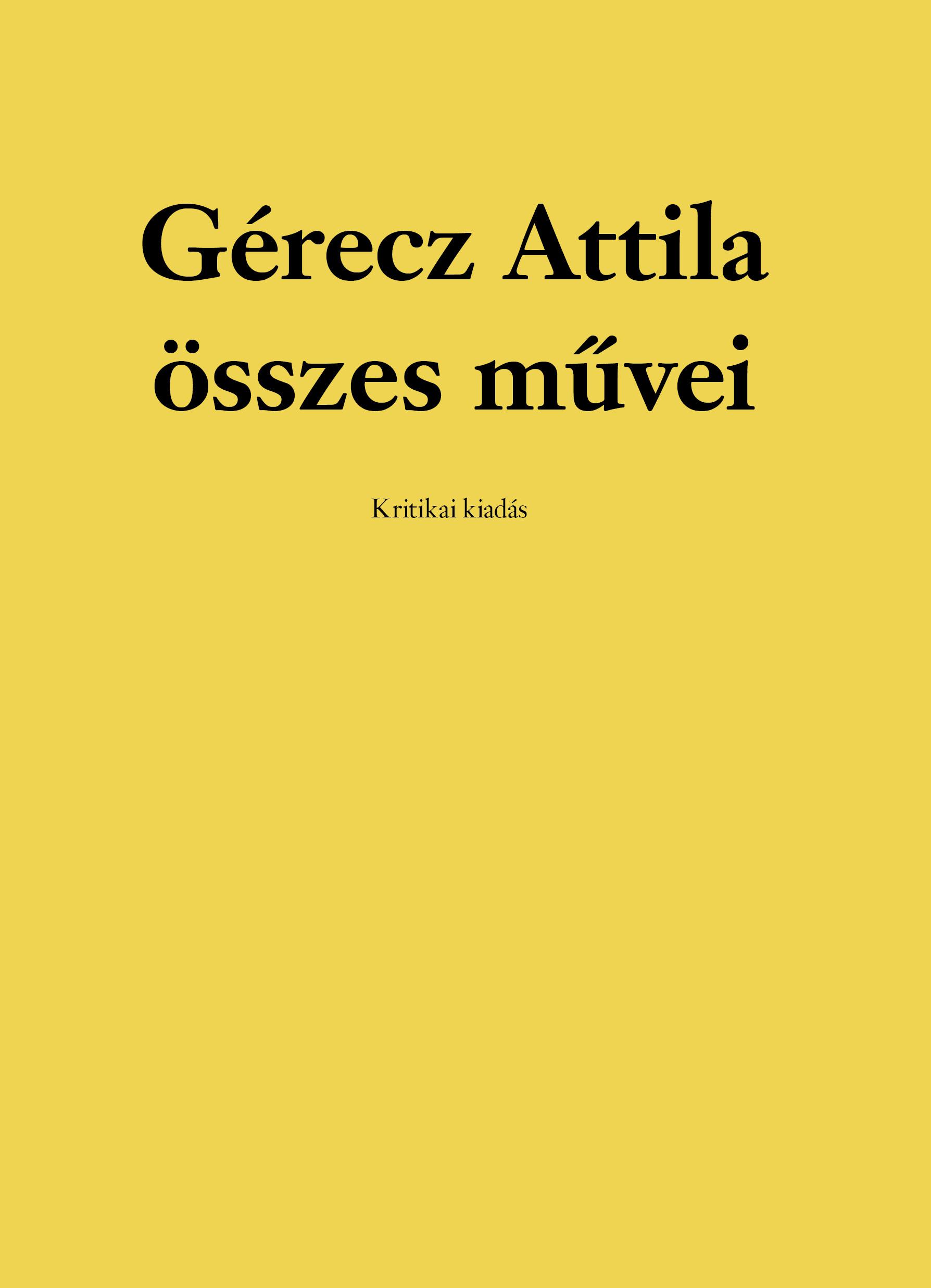 Gérecz Attila összes művei